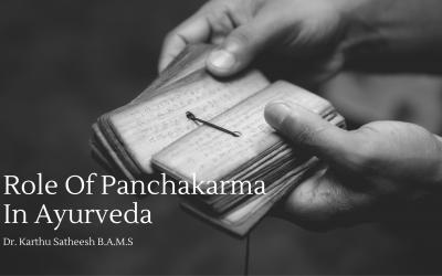 Role Of Panchakarma In Ayurveda